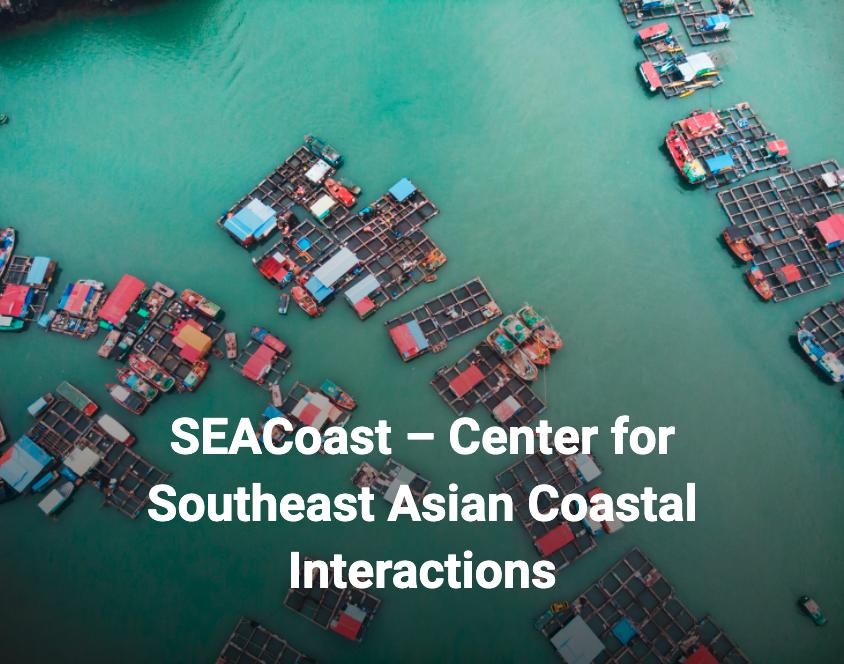 SEACoast Center for Southeast Asian Coastal Interactions