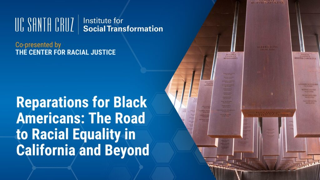 Reparations for Black Americans: The Road to Racial Equality in California and Beyond
