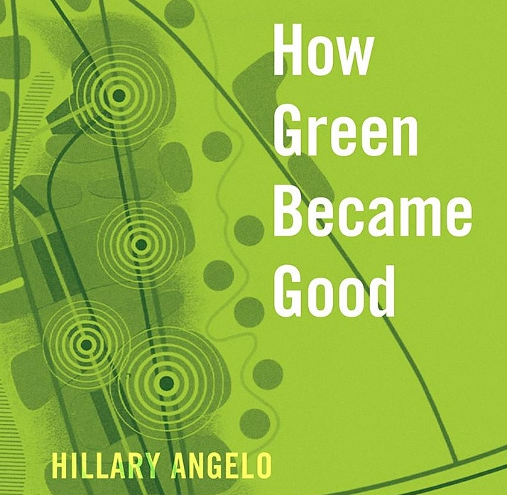 How Green Became Good book cover